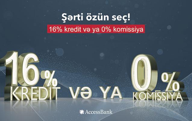 """""""AccessBank""""da kredit şərtini özün seç!"""