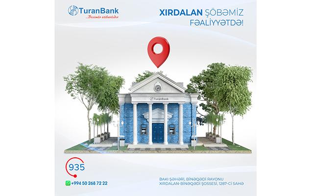 """""""TuranBank""""ın Xırdalan şöbəsi fəaliyyətə başladı"""
