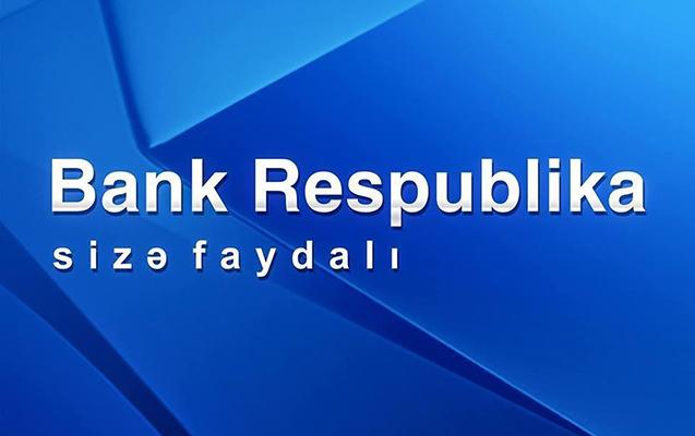 Bank Respublikanın xalis faiz gəlirləri artdı