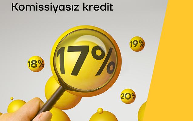 """""""Yelo Bank""""dan komissiyasız nağd kreditlər illik 17 faizlə"""