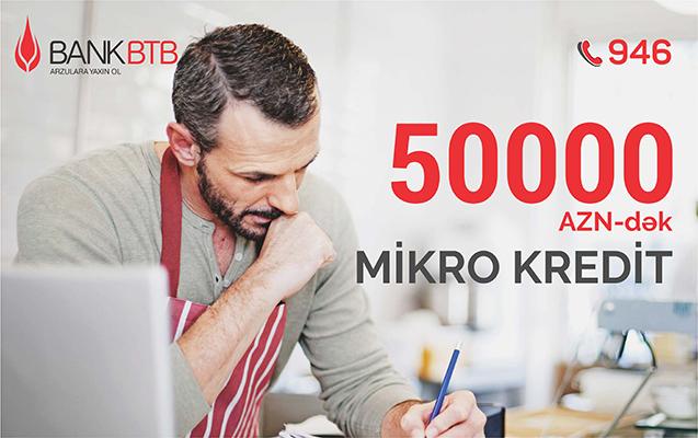 Bank BTB-dən sahibkarlara dəstək üçün mikro kreditlər