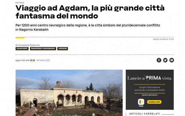 İtaliyanın xəbər agentliyi Ağdamdan yazdı