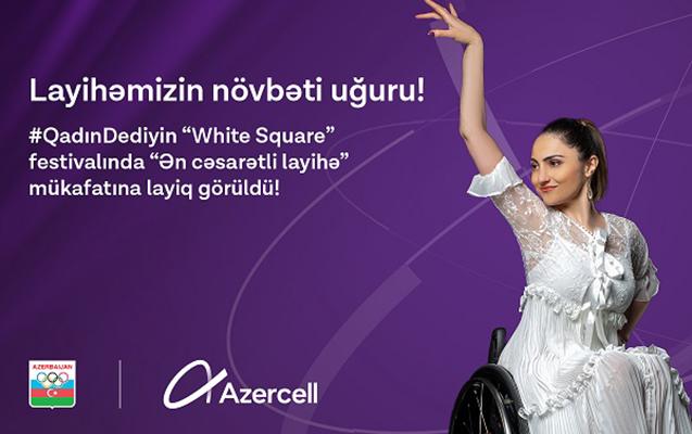 """""""Azercell""""in #QadınDediyin layihəsinin növbəti beynəlxalq uğuru"""