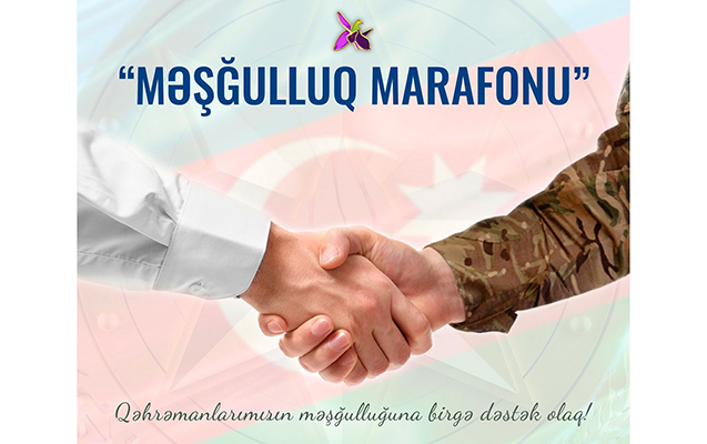 """Şəhid ailələri və qazilər """"Məşğulluq marafonu""""na necə müraciət edə bilər?"""