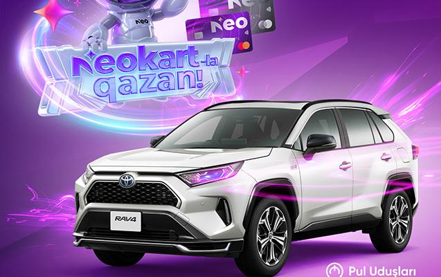 NeoKartla ödə, Toyota RAV4 udmaq şansı qazan!